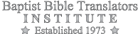 Baptist Bible Translators Institute Retina Logo
